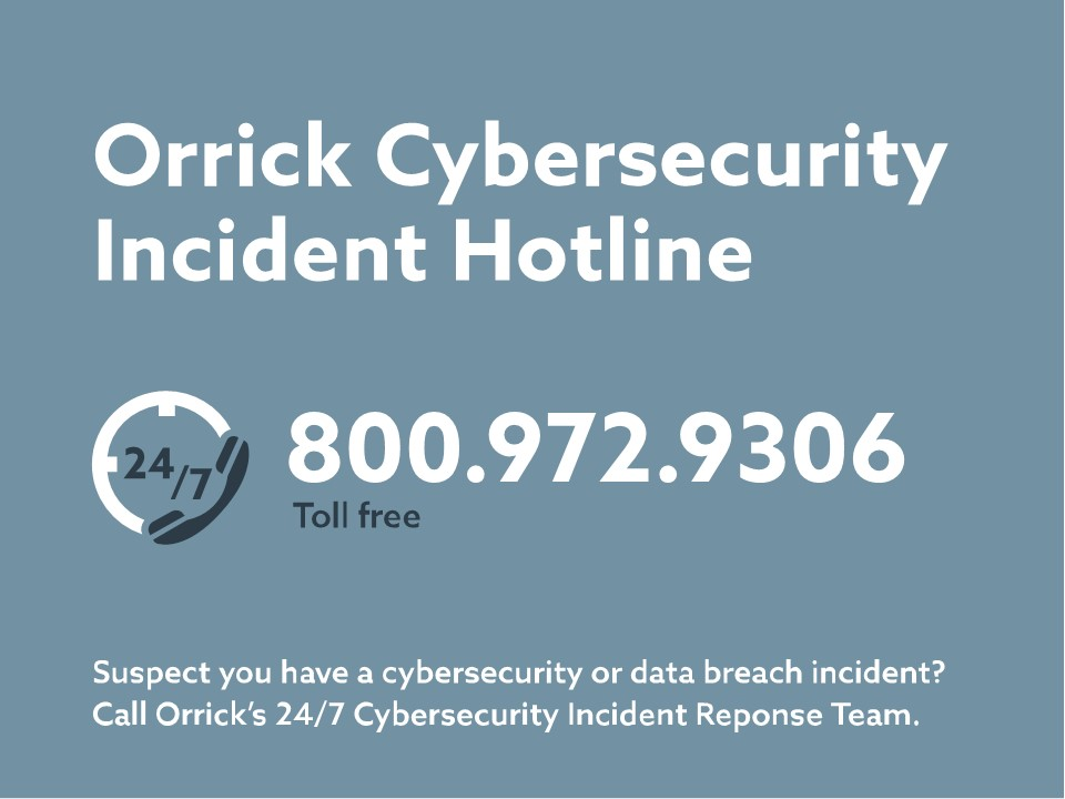 Orrick Cybersecurity Incident Hotline
