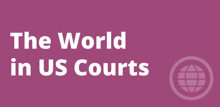 The World in U.S. Courts