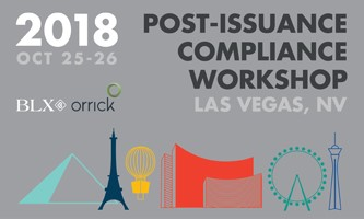 BLX/Orrick Post-Issuance Compliance Workshop