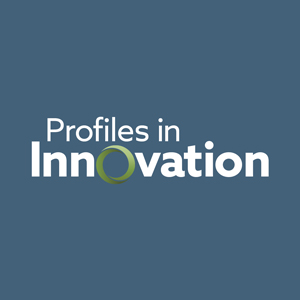 Profiles in Innovation