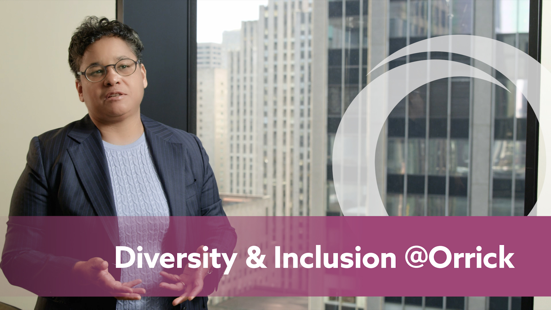 Diversity and Inclusion at Orrick