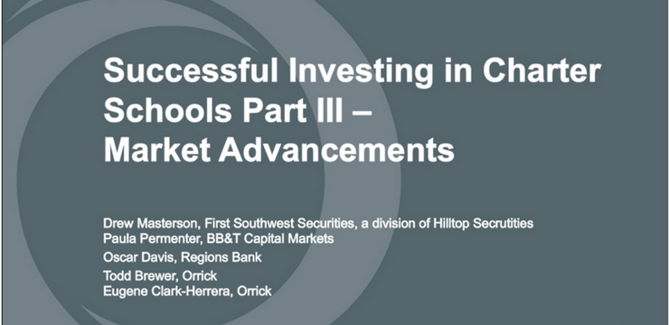 Successful Investing in Charter Schools Part III - Market Advancements