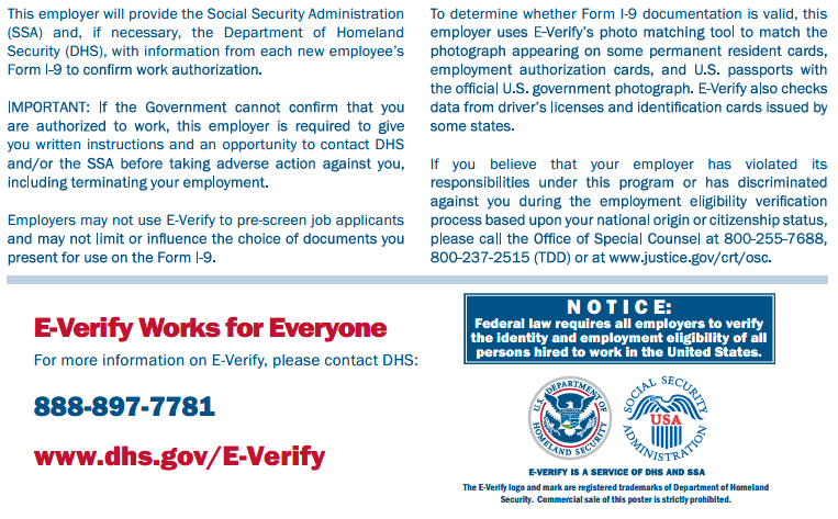 NOTICE: Federal law requires all employers to verify the identity and employment eligibility of all persons hired to work in the United States.
